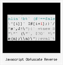 Download javascript obfuscator reverse @ How do you do the x999 rare